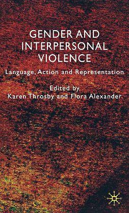 Alexander, Flora - Gender and Interpersonal Violence, ebook