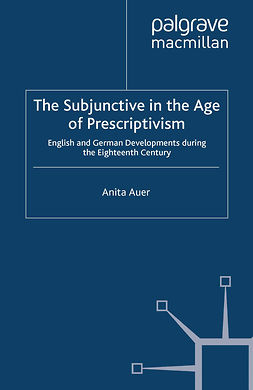 Auer, Anita - The Subjunctive in the Age of Prescriptivism, ebook