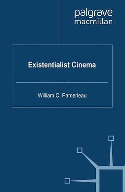 Pamerleau, William C. - Existentialist Cinema, ebook