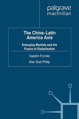 Fornés, Gastón - The China-Latin America Axis, ebook