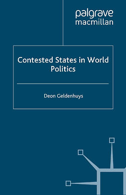 Geldenhuys, Deon - Contested States in World Politics, ebook