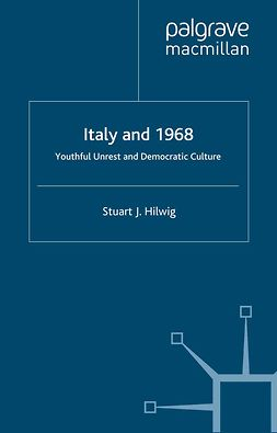 Hilwig, Stuart J. - Italy and 1968, ebook