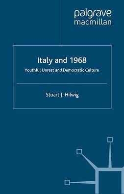 Hilwig, Stuart J. - Italy and 1968, ebook