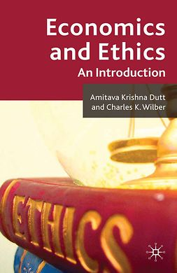 Dutt, Amitava Krishna - Economics and Ethics, e-kirja