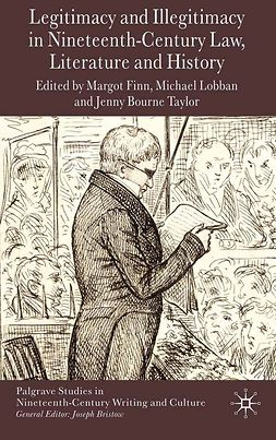 Finn, Margot - Legitimacy and Illegitimacy in Nineteenth-Century Law, Literature and History, ebook