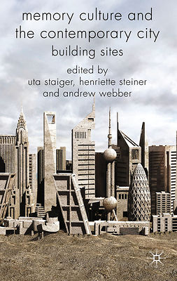 Staiger, Uta - Memory Culture and the Contemporary City, ebook
