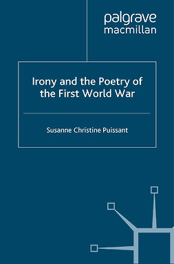 Puissant, Susanne Christine - Irony and the Poetry of the First World War, e-bok