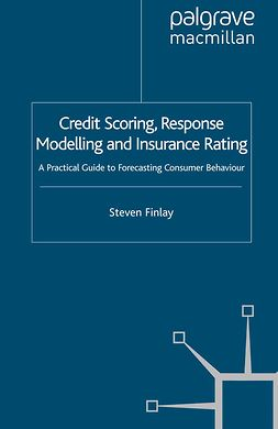 Finlay, Steven - Credit Scoring, Response Modelling and Insurance Rating, ebook