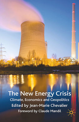 Chevalier, Jean-Marie - The New Energy Crisis, ebook