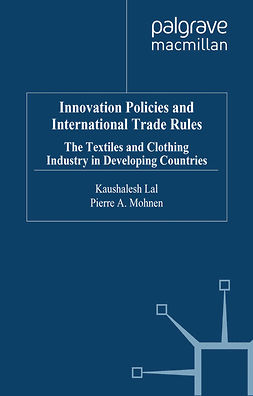 Lal, Kaushalesh - Innovation Policies and International Trade Rules, ebook