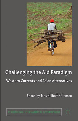Sörensen, Jens Stilhoff - Challenging the Aid Paradigm, e-bok