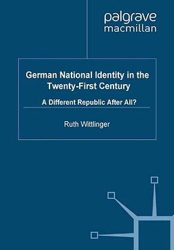 Wittlinger, Ruth - German National Identity in the Twenty-First Century, ebook