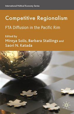 Katada, Saori N. - Competitive Regionalism, ebook