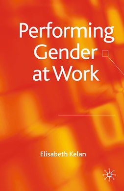 Kelan, Elisabeth - Performing Gender at Work, ebook