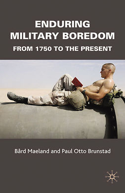 Brunstad, Paul Otto - Enduring Military Boredom, ebook
