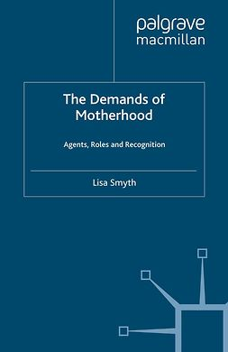 Smyth, Lisa - The Demands of Motherhood, e-kirja
