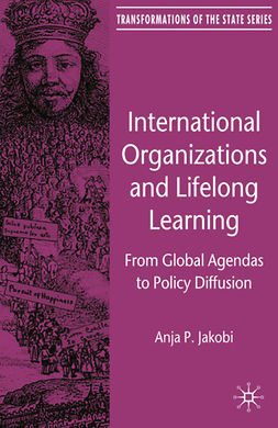 Jakobi, Anja P. - International Organizations and Lifelong Learning, ebook