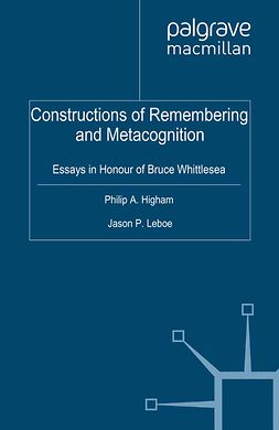 Higham, Philip A. - Constructions of Remembering and Metacognition, ebook