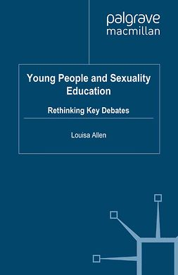 Allen, Louisa - Young People and Sexuality Education, ebook