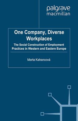 Kahancová, Marta - One Company, Diverse Workplaces, ebook