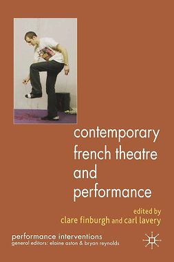Finburgh, Clare - Contemporary French Theatre and Performance, e-bok