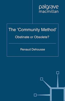 Dehousse, Renaud - The 'Community Method', ebook