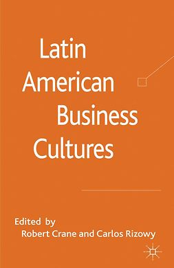 Crane, Robert - Latin American Business Cultures, e-bok