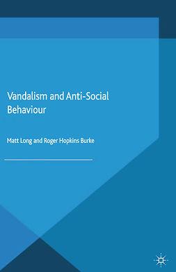 Burke, Roger Hopkins - Vandalism and Anti-Social Behaviour, e-kirja