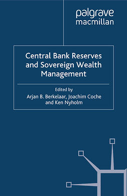 Berkelaar, Arjan B. - Central Bank Reserves and Sovereign Wealth Management, ebook