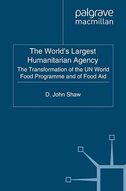 Shaw, D. John - The World's Largest Humanitarian Agency, ebook