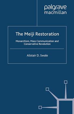 Swale, Alistair D. - The Meiji Restoration, ebook