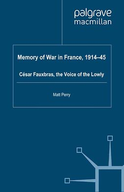 Perry, Matt - Memory of War in France, 1914–45, ebook