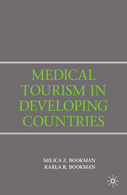 Bookman, Karla R. - Medical Tourism in Developing Countries, ebook