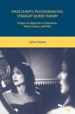 Thomas, Calvin - Masculinity, Psychoanalysis, Straight Queer Theory, e-bok