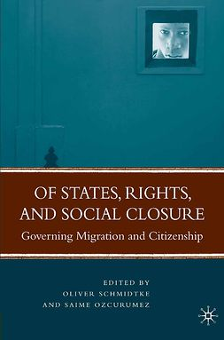 Ozcurumez, Saime - Of States, Rights, and Social Closure, ebook