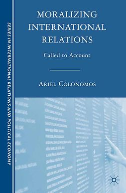 Colonomos, Ariel - Moralizing International Relations, e-bok