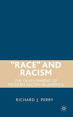 "Perry, Richard J. - ""Race"" and Racism, ebook"