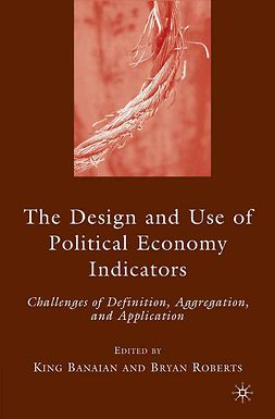 Banaian, King - The Design and Use of Political Economy Indicators, ebook