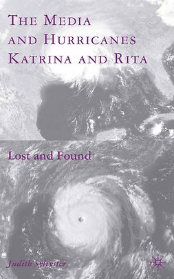 Sylvester, Judith - The Media and Hurricanes Katrina and Rita, e-kirja