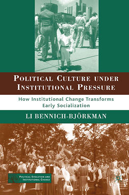 Bennich-Björkman, Li - Political Culture under Institutional Pressure, ebook