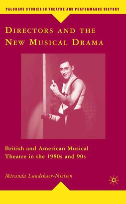 Lundskaer-Nielsen, Miranda - Directors and the New Musical Drama, ebook