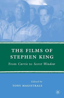 Magistrale, Tony - The Films of Stephen King, ebook