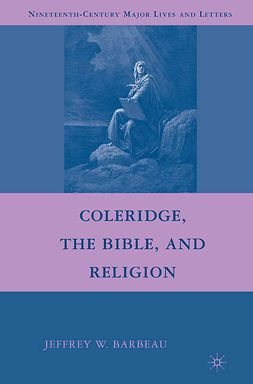 Barbeau, Jeffrey W. - Coleridge, the Bible, and Religion, ebook