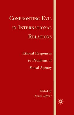 Jeffery, Renée - Confronting Evil in International Relations, ebook