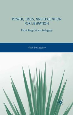Lissovoy, Noah - Power, Crisis, and Education for Liberation, ebook