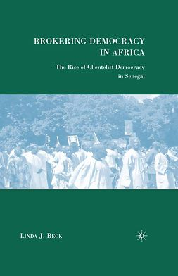 Beck, Linda J. - Brokering Democracy in Africa, ebook