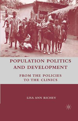 Richey, Lisa Ann - Population Politics and Development, e-bok