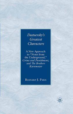 Paris, Bernard J. - Dostoevsky's Greatest Characters, ebook