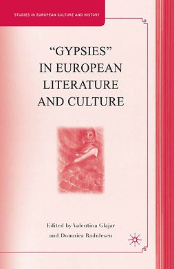 "Glajar, Valentina - ""Gypsies"" in European Literature and Culture, ebook"