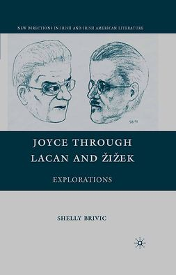 Brivic, Shelly - Joyce through Lacan and Žižek, ebook